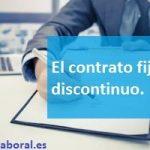 El contrato fijo-discontinuo