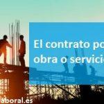 El contrato por obra o servicio