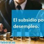 El subsidio por desempleo