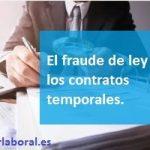 Fraude de ley en contratos temporales