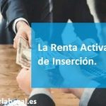 La Renta Activa de Inserción