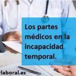 Los partes médicos en la incapacidad temporal