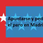 Apuntarse y pedir el paro en Madrid.