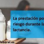 Prestación por riesgo durante la lactancia
