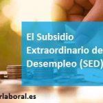 El Subsidio Extraordinario de Desempleo (SED)